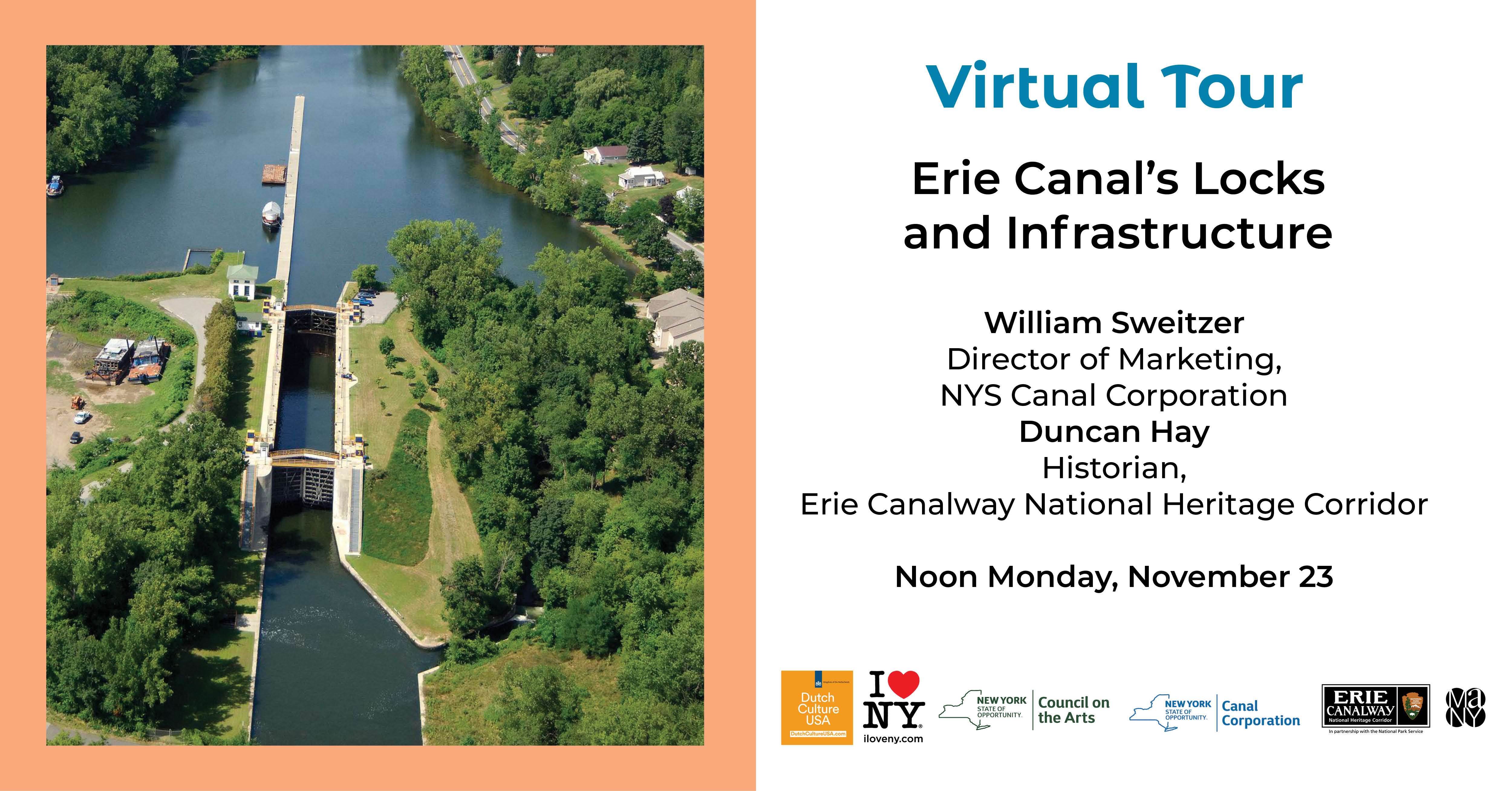 Aerial of the Erie Canal and lock that is flanked by green grass and trees. Dutch Culture USA logo, I Love NY Logo, NYSCA logo, NYS Canal Corporation logo, Erie Canalway logo, MANY Logo
